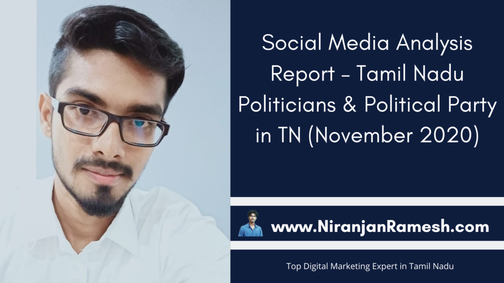 Social Media Analysis Report – Tamil Nadu Politicians & Political Party in TN